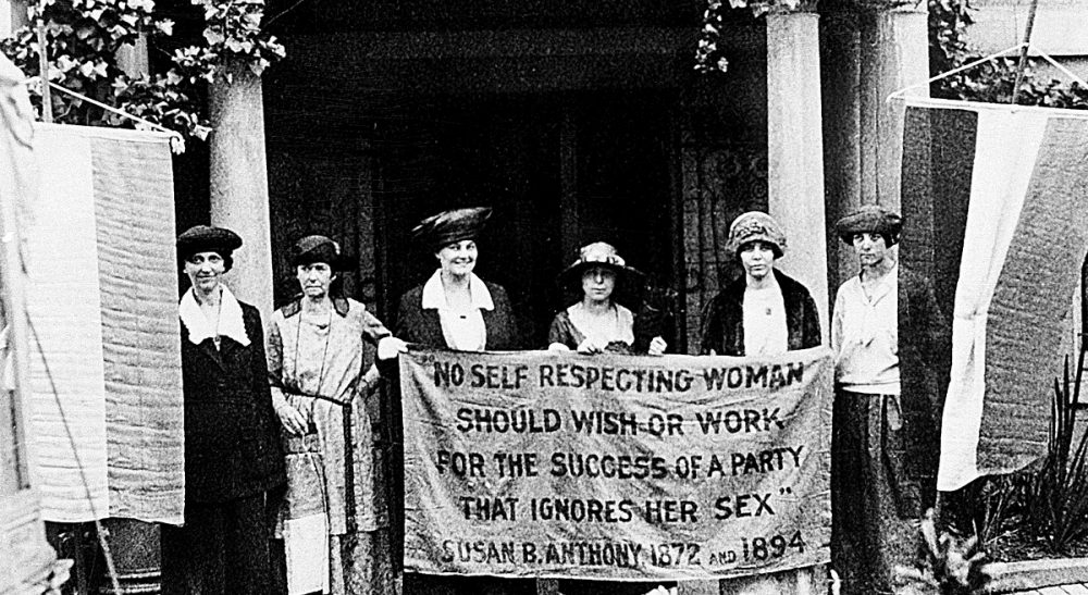 Sharon Brody: Whether you call it feminism or humanism or common sense, the struggle continues. And victories are not permanent. In this photo, officers of the National Woman's Party hold a banner with a Susan B. Anthony quote in front of the NWP headquarters in Washington, D.C., June 1920. (AP)