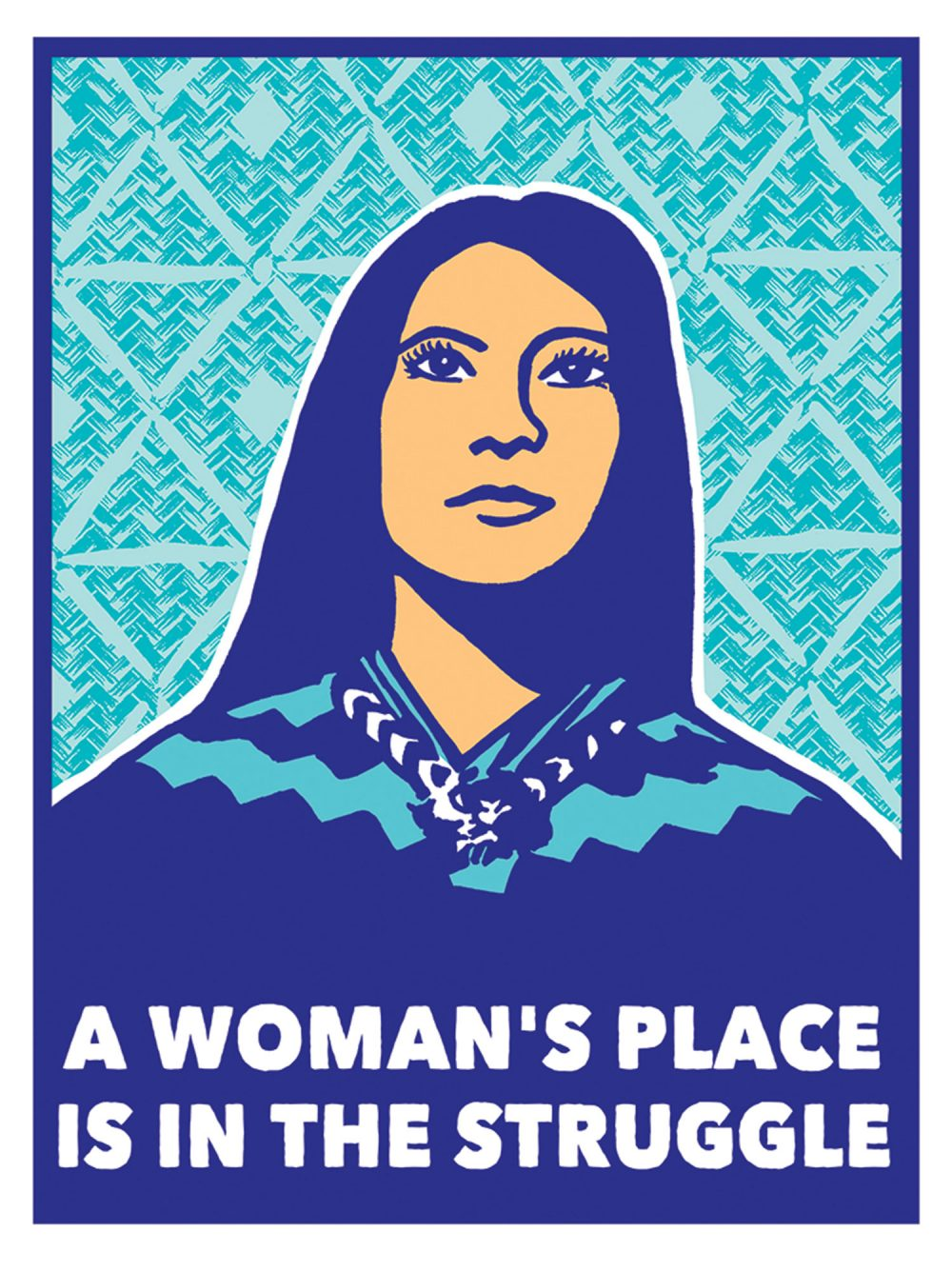 "Melanie Cervantes, ""A Woman's Place is in the Struggle."" (Courtesy Massachusetts College of Art and Design)"