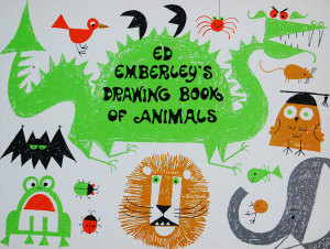 One of the prolific children's book author's most popular works. (Courtesy Ed Emberley)