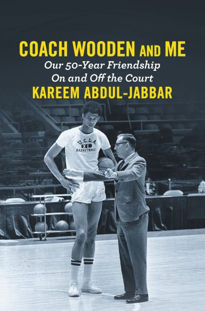 """Coach Wooden and Me,"" by Kareem Abdul-Jabbar."