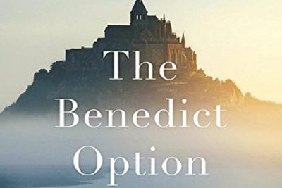 "A portion of the cover of ""The Benedict Option"" by Rod Dreher."