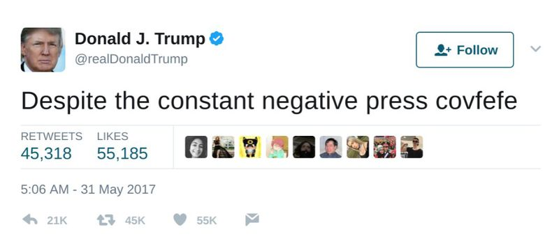 "The now-removed ""covfefe"" tweet."