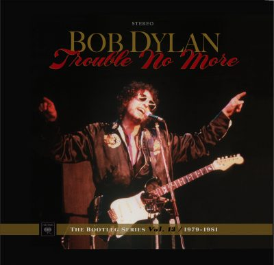 "The cover of Bob Dylan's ""Trouble No More."" (Courtesy Sony Music)"