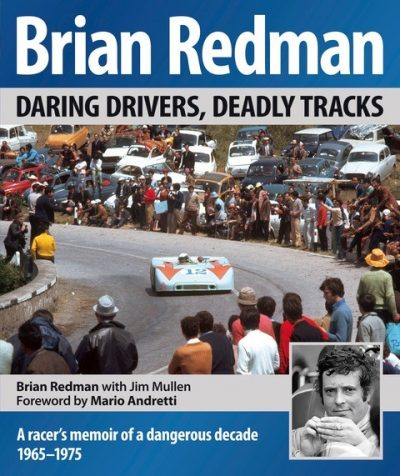 """Brian Redman: Daring Drivers, Deadly Tracks"""