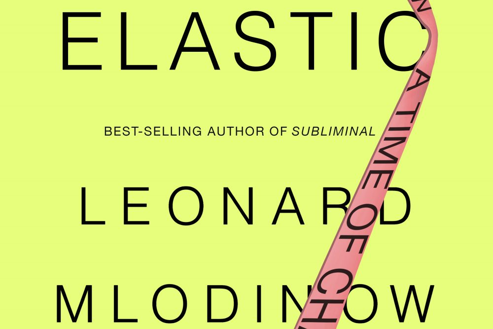 "Cover of ""Elastic: Flexible Thinking in a Time of Change."" Courtesy of Penguin Random House."