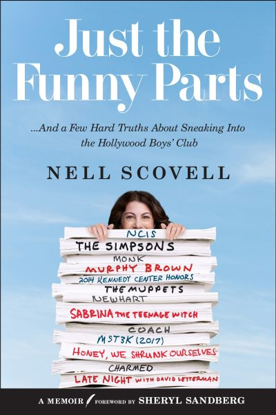 """Just The Funny Parts"" by Nell Scovell"