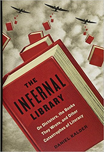 """The Infernal Library"" by Daniel Kalder explores the literature of dictators, including Muammar Gaddafi's ""Green Book"". (Courtesy Henry Holt and Co.)"