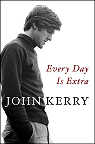 """Every Day is Extra,"" by John Kerry."
