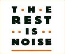 The Rest is Noise (cover detail).