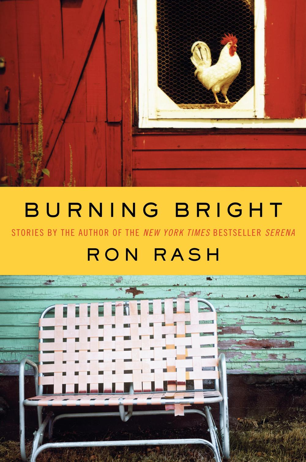 """Cover image of """"Burning Bright,"""" by Ron Rash."""