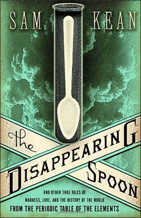 Disappearing Spoon (cover detail)