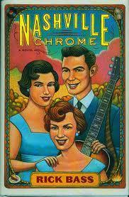 """Nashville Chrome"" by Rick Bass"