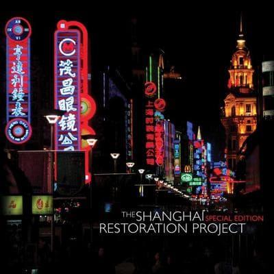 Shanghai Restoration Project
