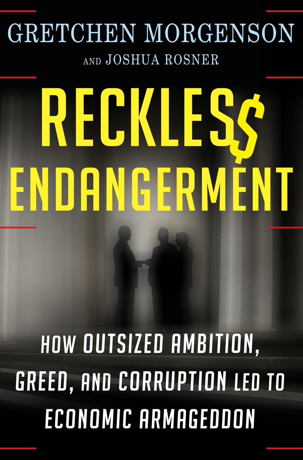 "Cover of ""Reckless Endangerment."" (Photo Courtesy of Time Books)"