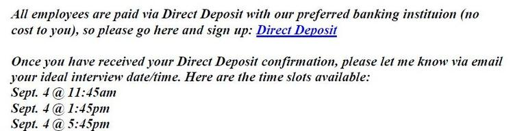This email is an example of a scam targeting the unemployed.