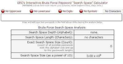 Computer security expert Steve Gibson says you can test your password strength at the GRC Haystack Calculator.