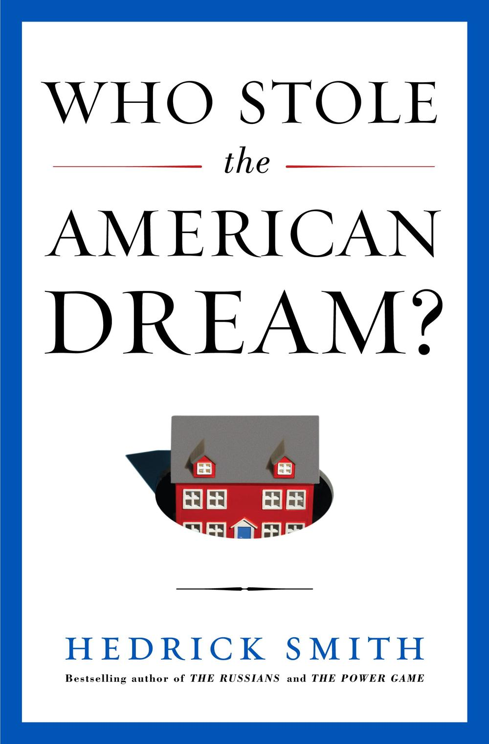 """Who Stole the American Dream?"""