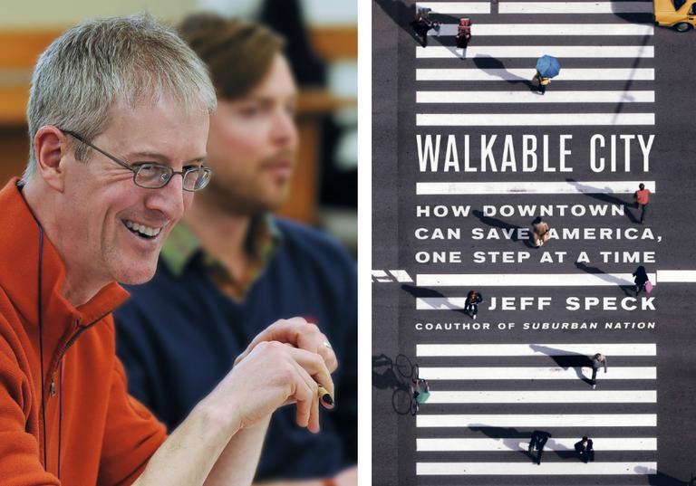 "Jeff Speck is author of ""Walkable City: How Downtown Can Save America, One Step At A Time."" (LEFT: Courtesy of Michael Brands. RIGHT: Courtesy of Farrar, Straus and Giroux.)"