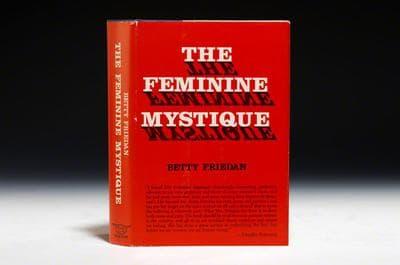 "A first edition of Betty Friedan's ""Feminine Mystique."" (Bauman Rare Books)"