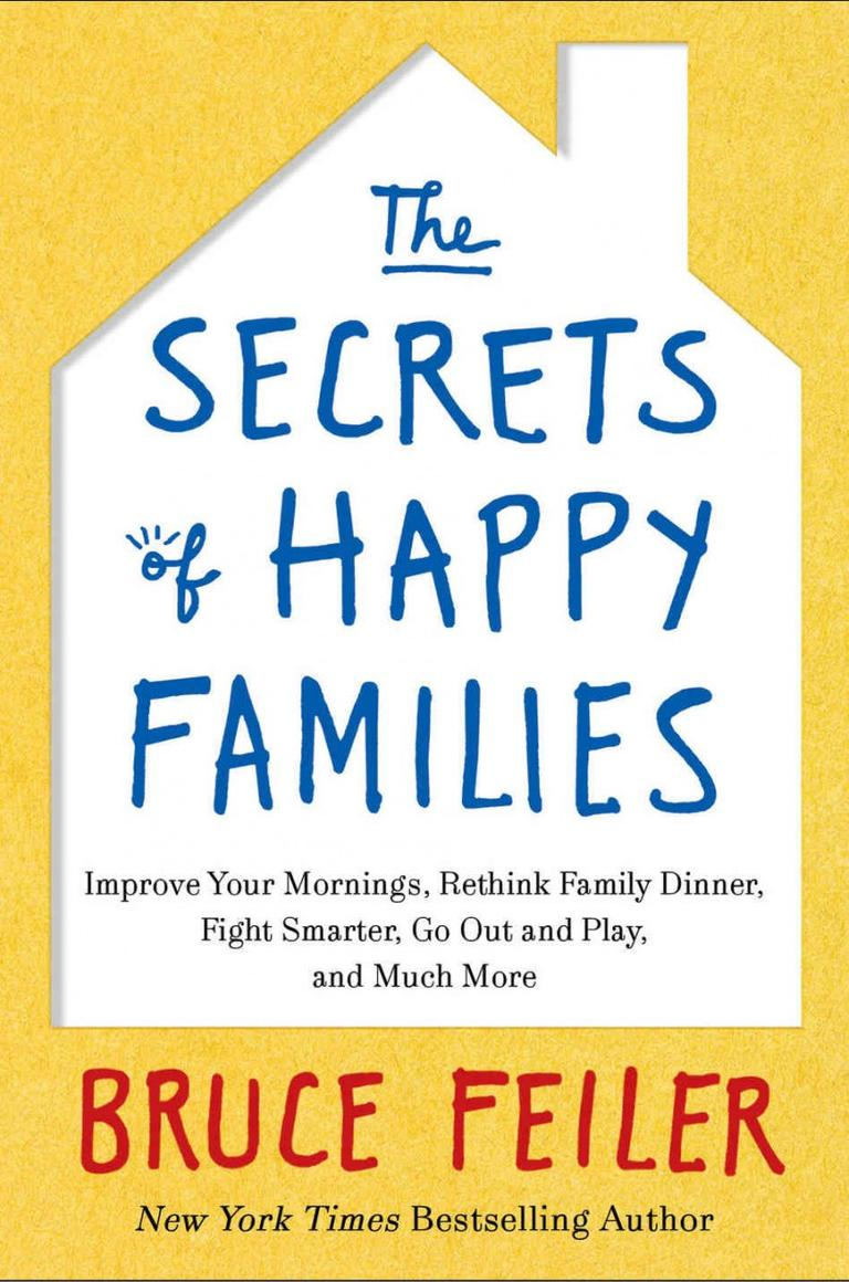 "Bruce Feiler ""The Secrets of Happy Families"" book cover"