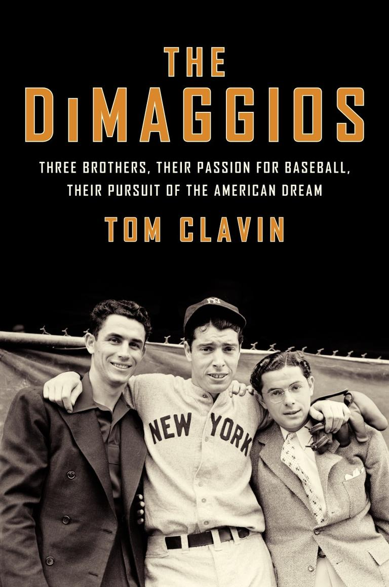 'The DiMaggios' By Tom Clavin