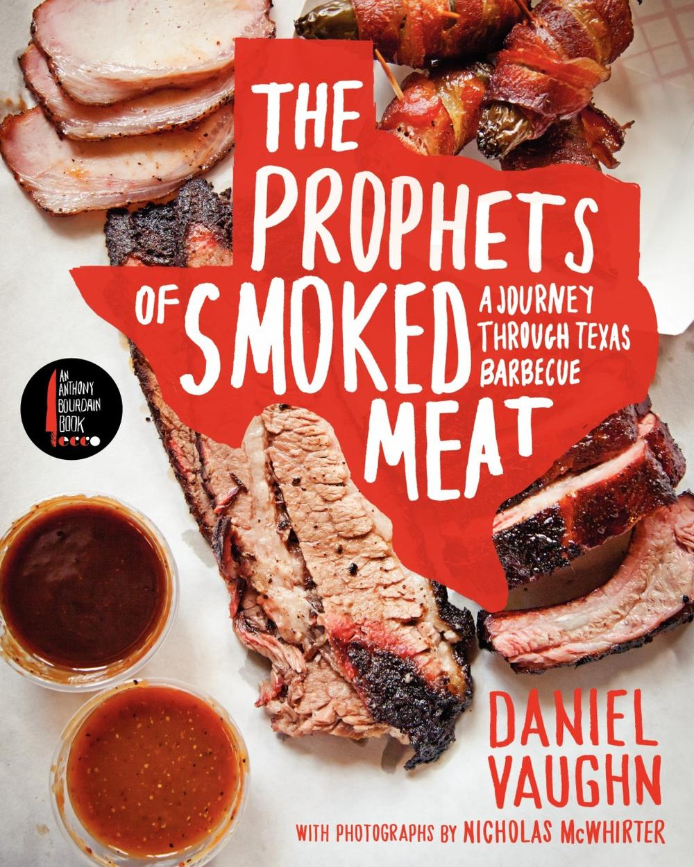 """The Prophets of Smoked Meat"" Daniel Vaughn"