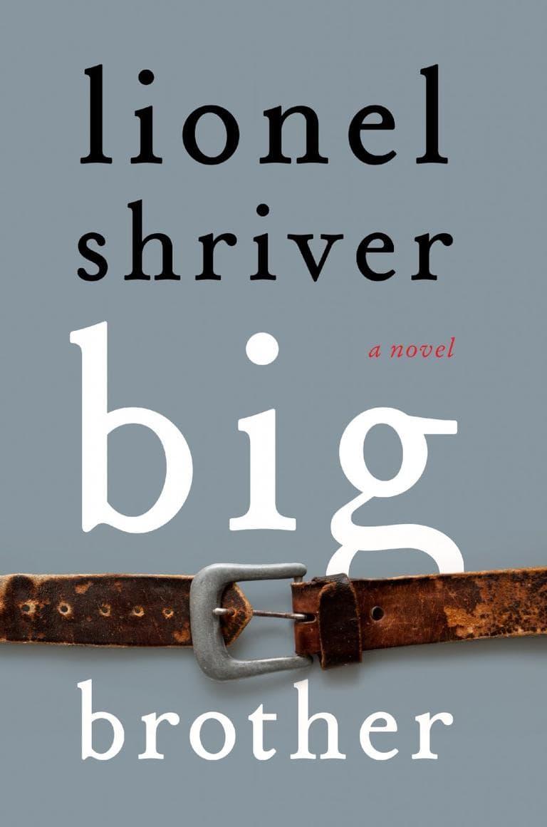 """""""Big Brother"""" Lionel Shriver"""