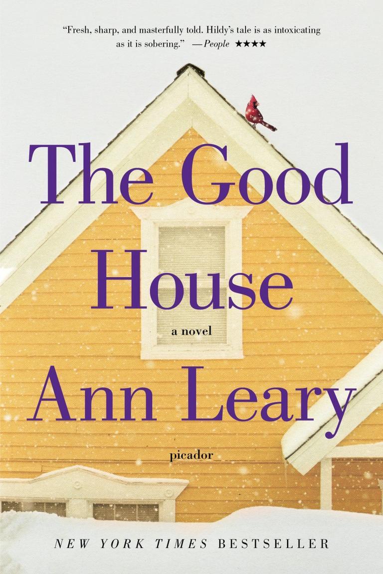"""""""The Good House"""" by Ann Leary"""