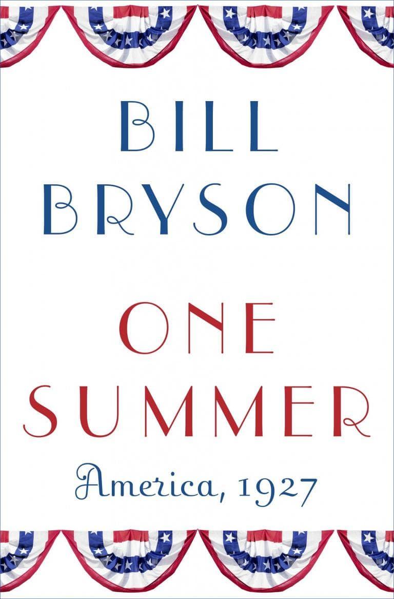 """""""One Summer"""" by Bill Bryson"""