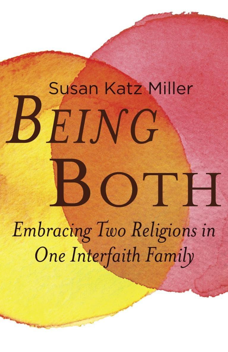 """""""Being Both"""" by Susan Katz Miller"""