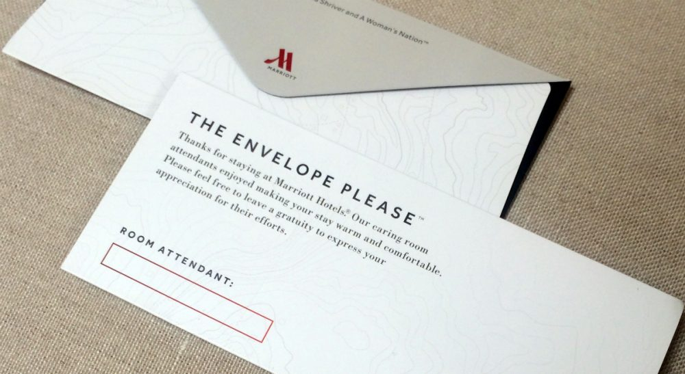 """Cody Fenwick: """"Servers and other tipped staff live off the avails of a lopsided exchange."""" Pictured: An envelope that Marriott will be placing in 160,000 hotel rooms in the U.S. and Canada beginning this week to encourage guests to leave a tip for the person who cleans the room. The envelopes bear the name of the room attendant. Marriott is launching the project with Maria Shriver, founder of A Woman's Nation, an organization that works on issues empowering women. (A Woman's Nation/AP)"""