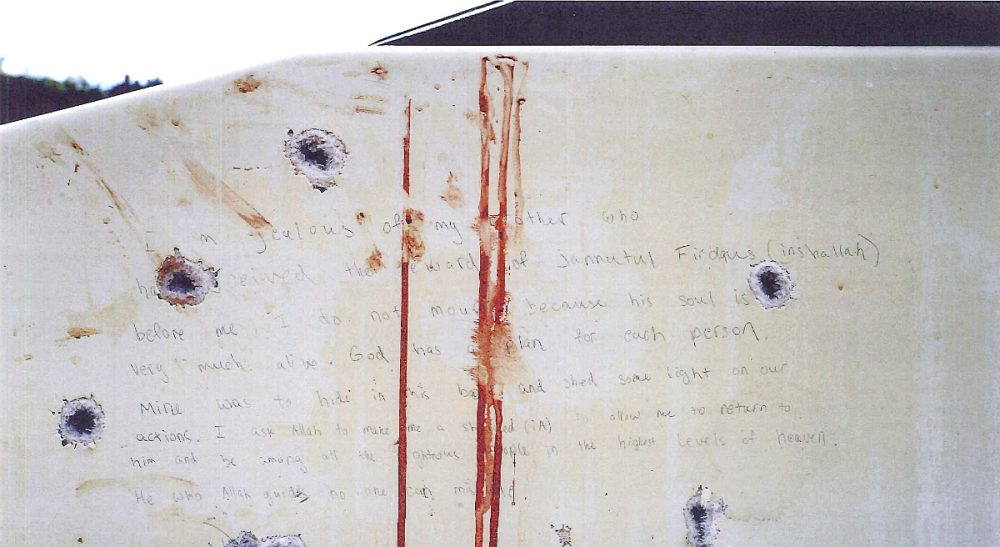 If Dzohkhar Tsarnaev admits that he did it, to what end are we revisiting the gruesome details of April 2013? This undated forensics photograph presented as evidence during the federal death penalty trial of Tsarnaev Tuesday, March 10, 2015, in Boston, shows handwriting on the bullet-riddled, blood-stained wall of a boat. The prosecution presented the photo as evidence of the handwritten note found inside the boat where Tsarnaev was captured April 19, 2013 in Watertown, Mass., four days after the Boston Marathon bombings. (U.S. Attorney's Office/AP)