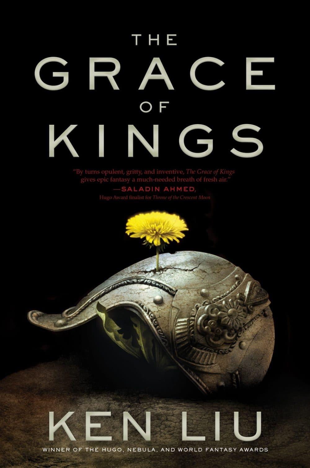 """""""The Grace of Kings"""" by Ken Liu. (Courtesy)"""