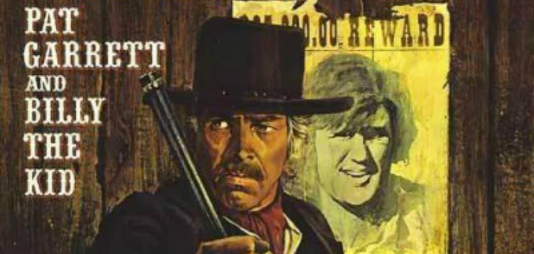 """Pat Garrett and Billy the Kid"" movie poster. (Somerville Theatre)"