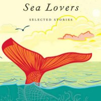 "Opening Valerie Martin's ""Sea Lovers: Selected Stories"" is a bit like unbolting a treasure chest. (Courtesy Penguin Random House)"