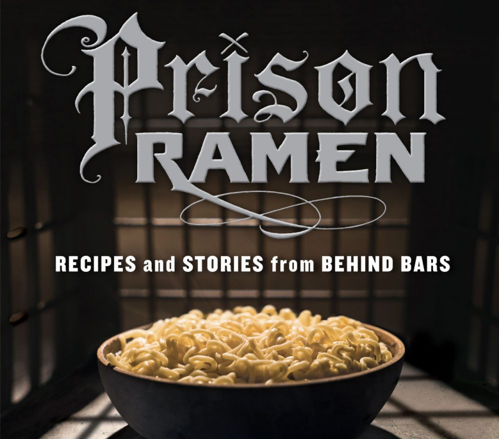 "Cover of ""Prison Ramen."" (Courtesy)"