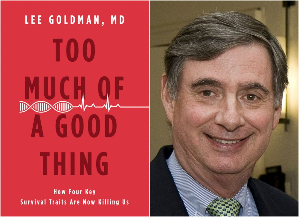"""Too Much of a Good Thing"" and author Dr. Lee Goldman. (Courtesy Little Brown and Company and David Wentworth)"
