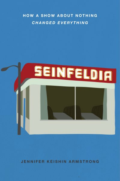 "The cover of ""Seinfeldia,"" by Jennifer Keishin Armstrong. (Courtesy of Simon & Schuster)"