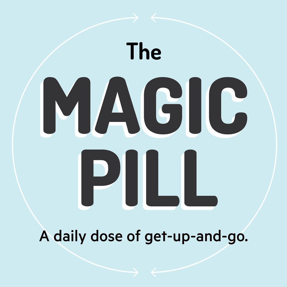 The Magic Pill is a daily dose of get-up-and-go, mixing stories, science and music, delivered to your inbox every day for 21 days. Click the image to sign up and get Day 1 in your inbox.