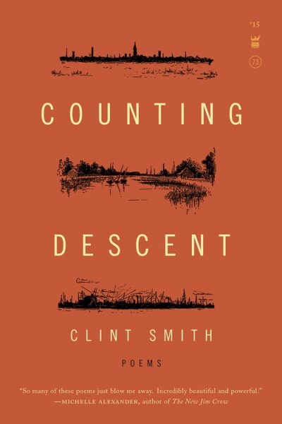 "The cover of ""Counting Descent,"" by Clint Smith. (Courtesy Write Bloody Publishing)"