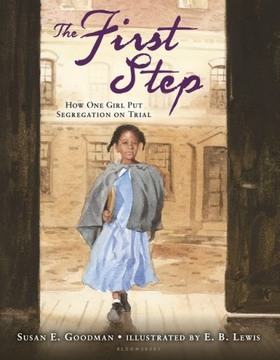The First Step by Susan Goodman. (Courtesy Bloomsbury USA Childrens)
