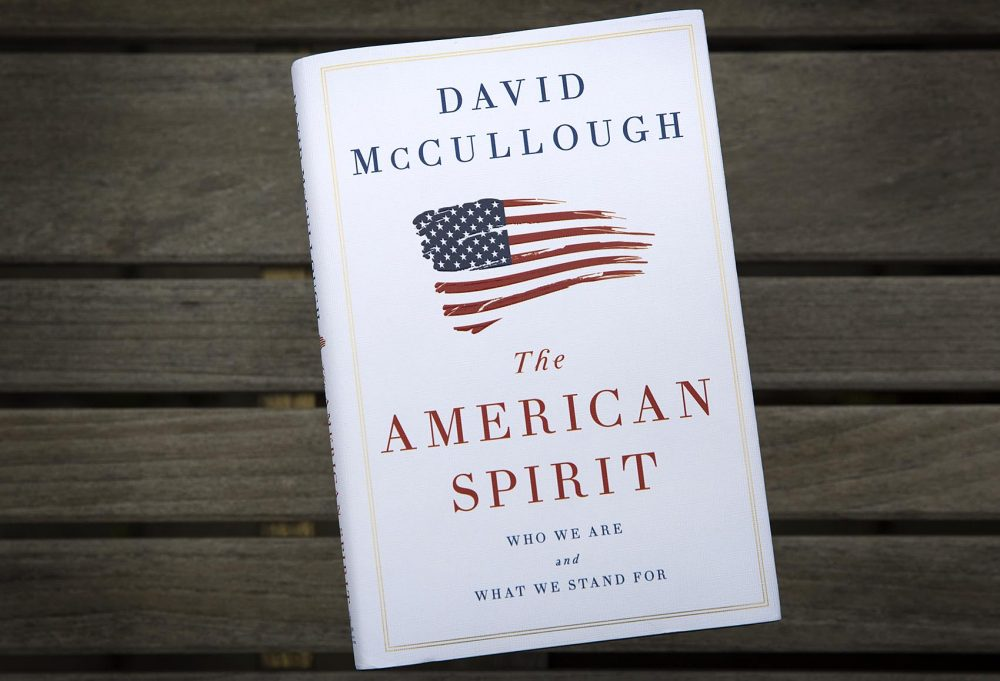 """The American Spirit,"" by David McCullough. (Robin Lubbock/WBUR)"