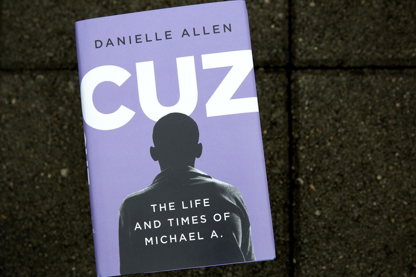 """""""Cuz,"""" by Danielle Allen (Robin Lubbock/WBUR)"""
