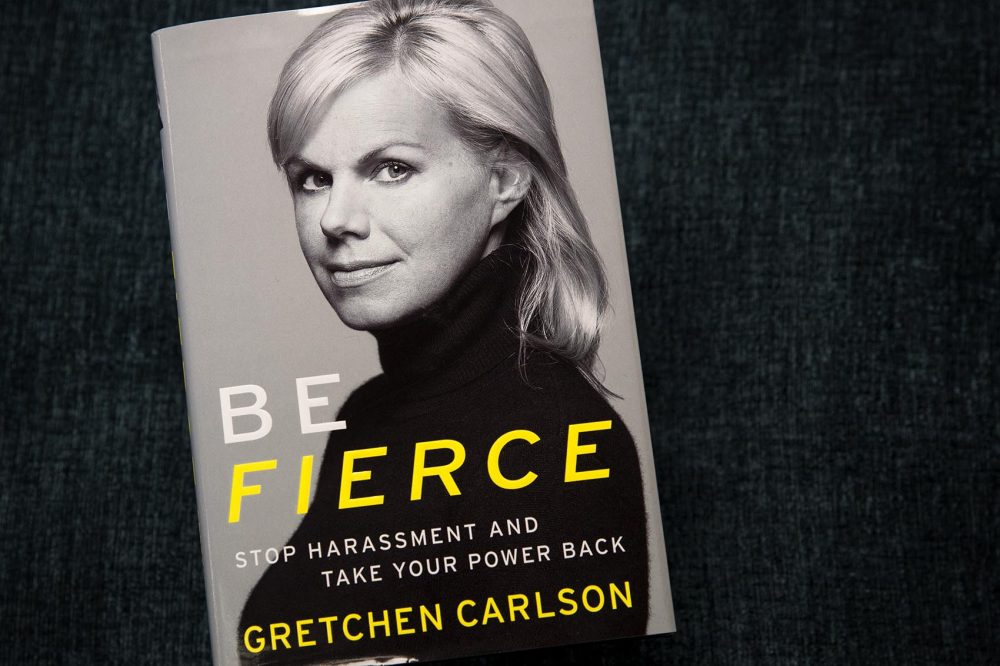 """Be Fierce: Stop Harassment and Take Your Power Back,"" by Gretchen Carlson. (Robin Lubbock/WBUR)"
