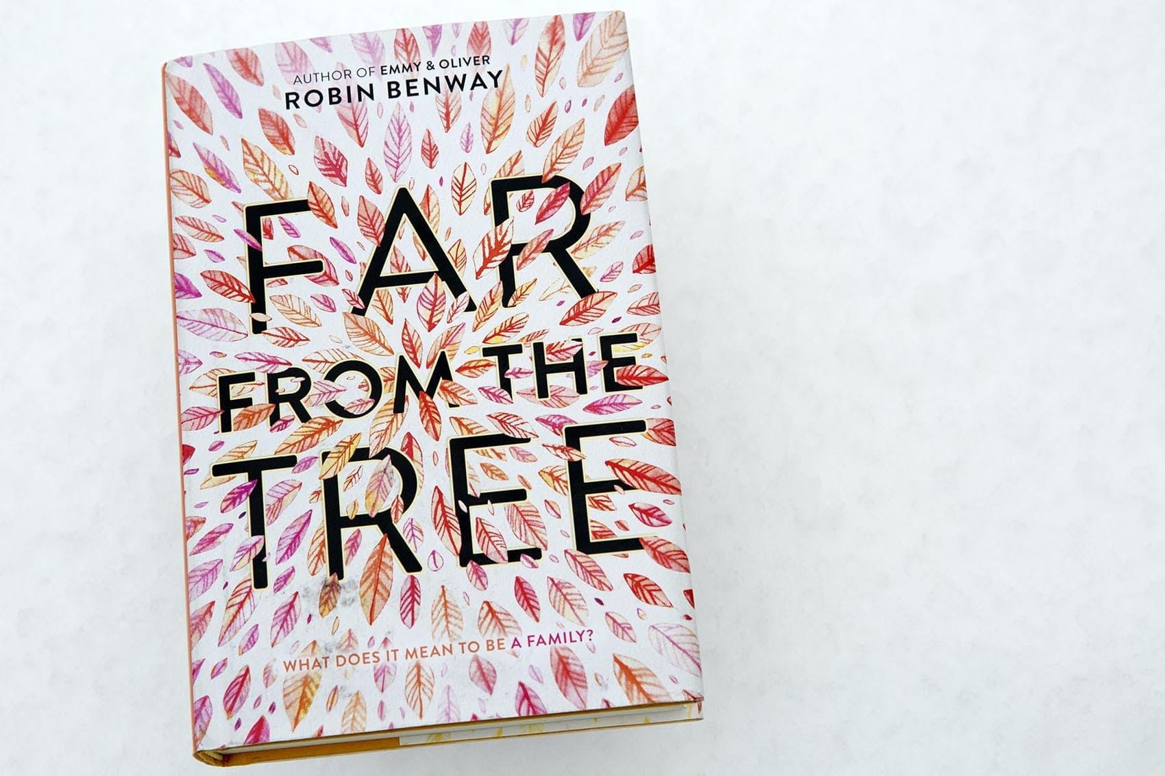 Far From The Tree, by Robin Benway. (Robin Lubbock/WBUR)