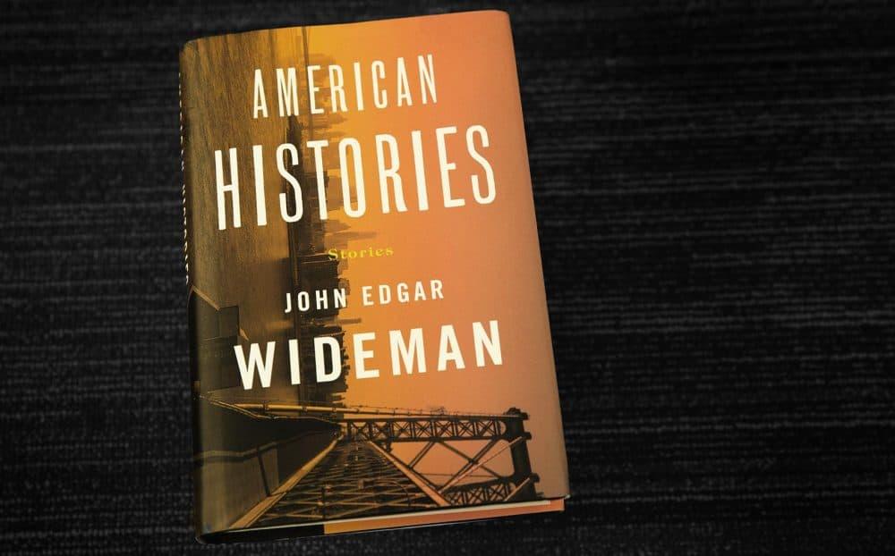 """American Histories,"" by John Edgar Wideman. (Robin Lubbock/WBUR)"