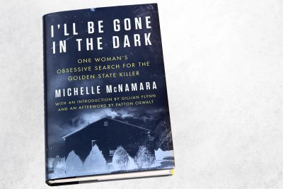 """I'll Be Gone in the Dark,"" by Michelle McNamara. (Robin Lubbock/WBUR)"