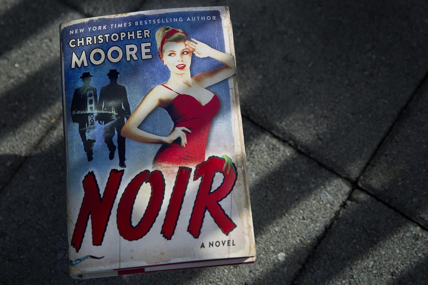 """Noir,"" by Christopher Moore. (Robin Lubbock/WBUR)"