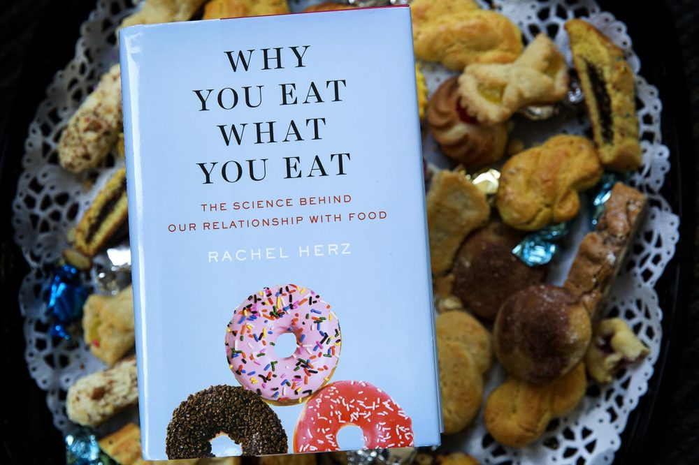 Why You Eat What You Eat, by Rachel Herz. (Robin Lubbock/WBUR)