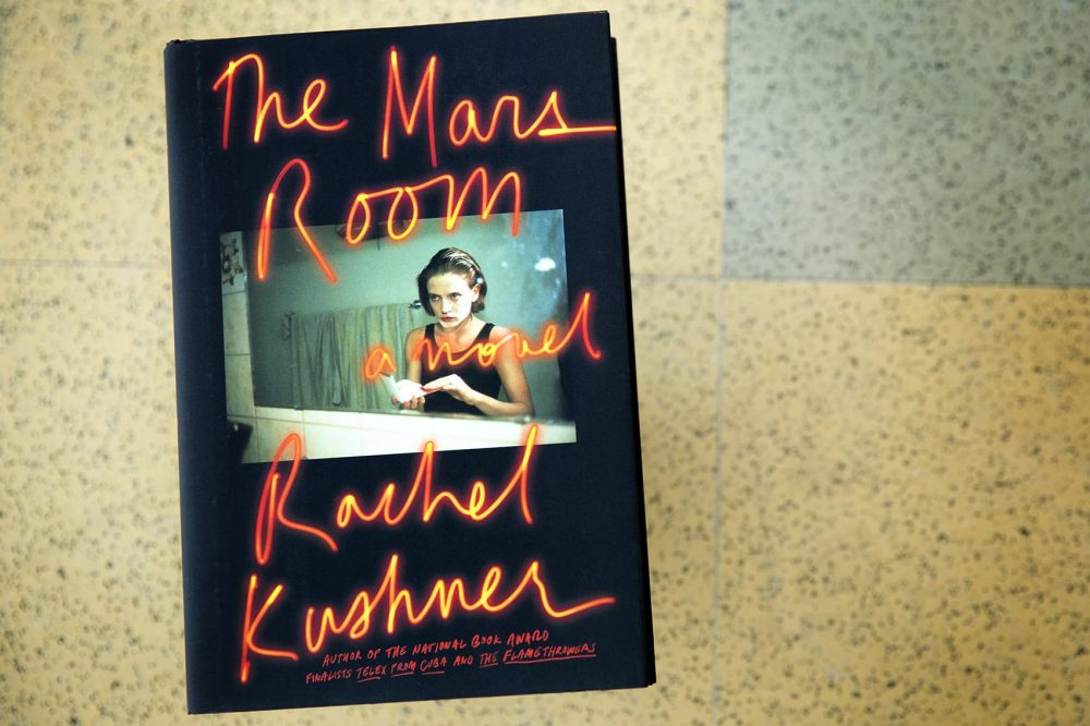 """The Mars Room,"" by Rachel Kushner. (Robin Lubbock/WBUR)"